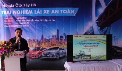 """Ngày 16/12/2017 vừa qua, cùng với sự hỗ trợ của Honda Việt Nam, Honda Ôtô Tây Hồ đã tổ chức thành công chương trình hướng dẫn """"Lái xe an toàn"""""""