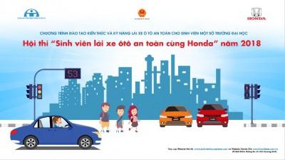 """Honda Việt Nam tiếp tục lan tỏa thông điệp an toàn giao thông đến giới trẻ - Khởi động Hội thi """"Sinh viên lái xe ôtô an toàn năm 2018"""""""